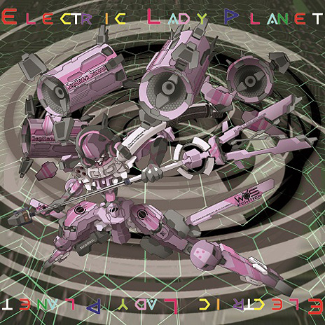 旋光の輪舞アレンジミニアルバム「Electric lady Planet」